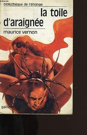 LA TOILE D'ARAIGNEE.: MAURICE VERNON.