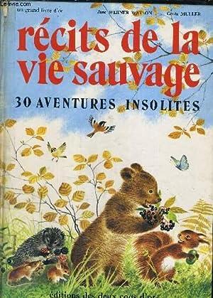RECITS DE LA VIE SAUVAGE.: JANE WARNER WATSON