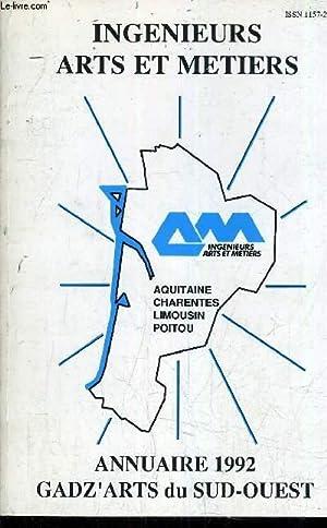 INGENIEURS ARTS ET METIERS - ANNUAIRE 1992: COLLECTIF