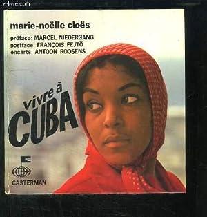 Vivre à Cuba.: CLOES Marie-Noëlle