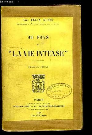 """Au Pays de """"La Vie Intense"""": ABBE KLEIN Félix"""