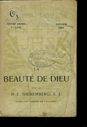 LA BEAUTE DE DIEU (XXVIIIe ANNEE, 1re LIVRAISON).: P.E. NIEREMBERG, S.J.