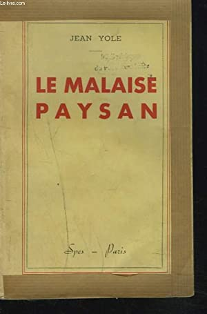 LE MALAISE PAYSAN: JEAN YOLE