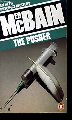 THE PUSHER.: ED MCBAIN.