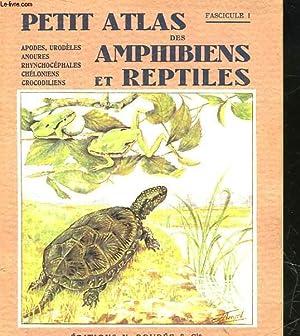 PETIT ATLAS DES AMPHIBIENS ET REPTILES -: ANGEL F.