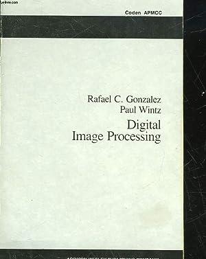 DIGITAL IMAGE PROCESSING: GONZALEZ RAFAEL C. - WINTZ PAUL