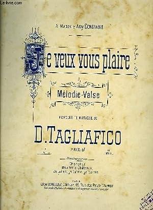 JE VEUX VOUS PLAIRE: TAGLIAFICO D.
