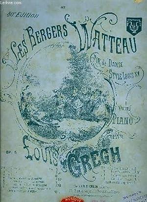 LES BERGERS WATTEAU: GREGH Louis