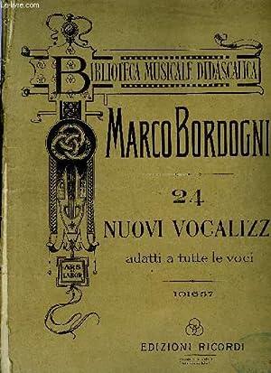 24 NUOVI VOCALIZZI: BORDOGNI Marco