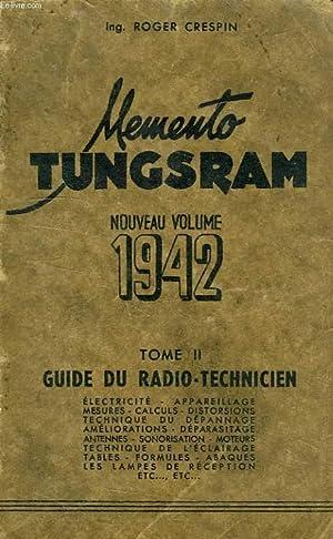 MEMENTO TUNGSRAM, NOUVEAU VOLUME 1942, TOME II,: CRESPIN ROGER