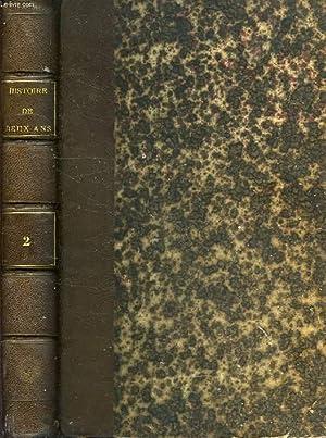 HISTOIRE DE DEUX ANS (1870-1871), TOME II: AUNAY ALFRED D', FAURE EMILE