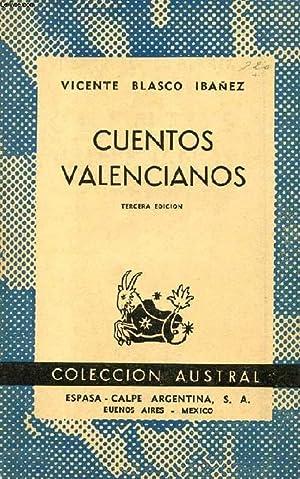 CUENTOS VALENCIANOS, COLECCIÓN AUSTRAL, N° 390: BLASCO IBANEZ VICENTE