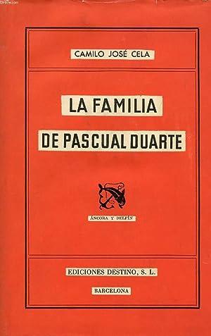 LA FAMILIA DE PASCUAL DUARTE: CELA Camilo José