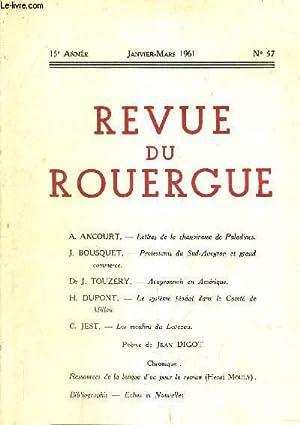 REVUE DU ROUERGUE 15 E ANNEE JANVIER MARS 1961 N°57.: COLLECTIF
