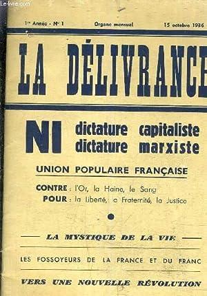 LA DELIVRANCE 1ER ANNEE N1 - 15 OCTOBRE 1936.: COLLECTIF
