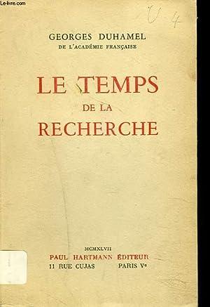 LE TEMPS DE LA RECHERCHE: GEORGE DUHAMEL