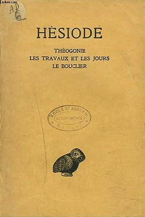 THEOGONIE. LES TRAVAUX ET LES JOURS. LE BOUCLIER.: HESIODE