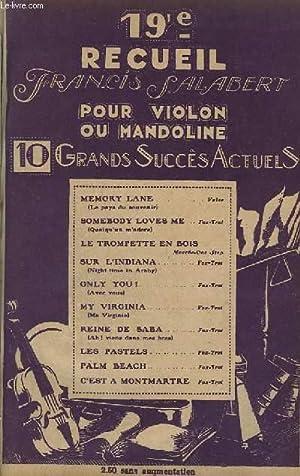 19° RECUEIL - POUR VIOLON OU MANDOLINE - MEMORY LANE / LE PAYS DU SOUVENIR + SOMEBODY ...