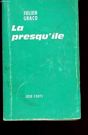 LA PRESQU'ILE.: JULIEN GRACQ.
