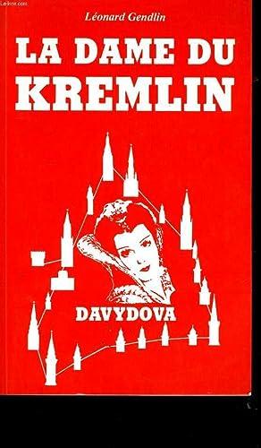 LA DAME DU KREMLIN.: LEONARD GENDLIN.