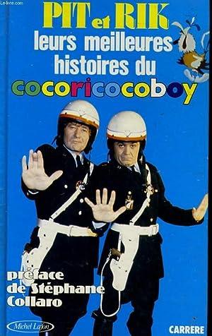 LEURS MEILLEURES HISTOIRES DU COCORICOCOBOY: PIT et RIK