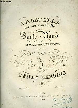 BAGATELLE: LEMOINE Henry