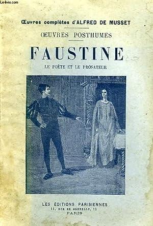 OEUVRES POSTHUMES, FAUSTINE, LE POETE ET LE: MUSSET A. DE