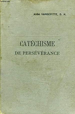 EXPLICATION DU CATECHISME, A L'USAGE DES COURS DE PERSEVERANCE: VANDEPITTE ABBE, D. H.
