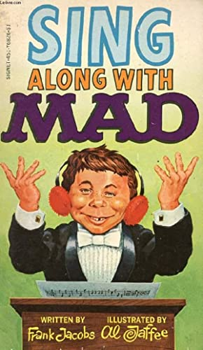 SING ALONG WITH MAD: JACOBS FRANK, JAFFEE