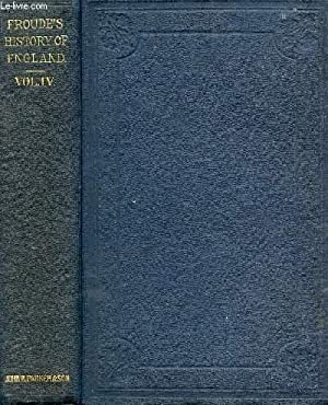 HISTORY OF ENGLAND FROM THE FALL OF: FROUDE James Anthony