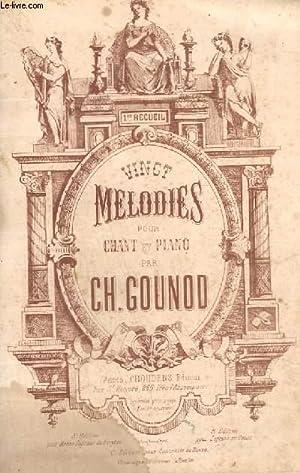 20 MELODIES POUR CHANT ET PIANO - 1° RECUEIL.: GOUNOD CH.