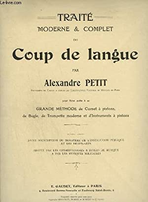 TRAITE MODERNE ET COMPLET DU COUP DE LANGUE.: PETIT ALEXANDRE
