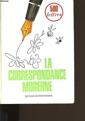 LA CORRESPONDANCE MODERNE.: LISELOTTE.