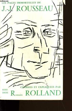 LES PAGES IMMORTELLES DE J.J. ROUSSEAU.: J.J. ROUSSEAU.
