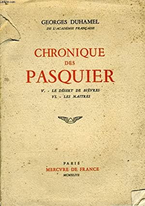 CHRONIQUE DES PASQUIER, TOME 3: DUHAMEL Georges