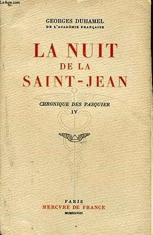 LA NUIT DE LA SAINT-JEAN, CHRONIQUE DES PASQUIER, IV: DUHAMEL Georges