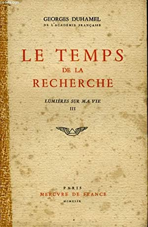LE TEMPS DE LA RECHERCHE, LUMIERES SUR MA VIE, III: DUHAMEL Georges