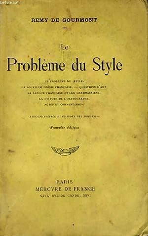 LE PROBLEME DU STYLE: GOURMONT Remy de