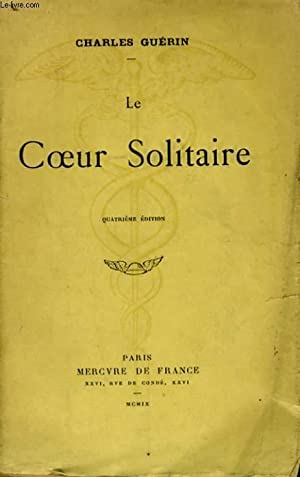 LE COEUR SOLITAIRE: GUERIN Charles