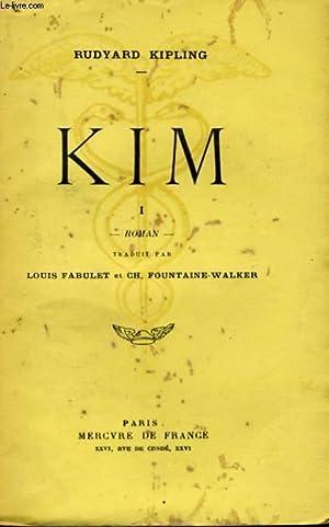 KIM, TOME 1: KIPLING Rudyard