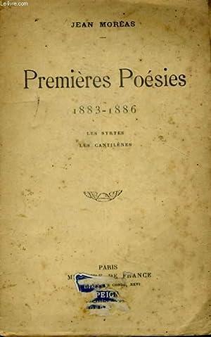 PREMIERES POESIES, 1883-1886, LES SYRTES, LES CANTILENES: MOREAS Jean