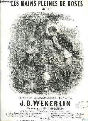 LES MAINS PLEINES DE ROSES: WEKERLIN J. B. / DESPLAGES A.
