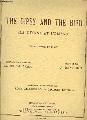 THE GIPSY AND THE BIRD (LA GITANE ET L'OISEAU): BENEDICT J.