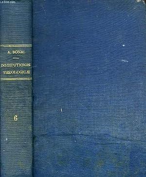 INSTITUTIONES THEOLOGICAE AD USUM SEMINARIORUM ADAPTATAE, PRIMUM: BONAL A.