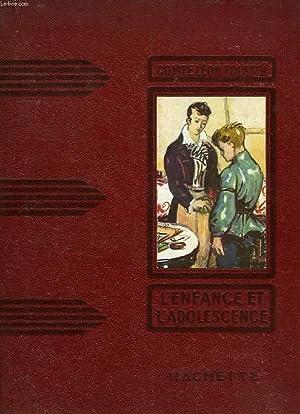 L'ENFANCE ET L'ADOLESCENCE: TOLSTOI COMTE LEON
