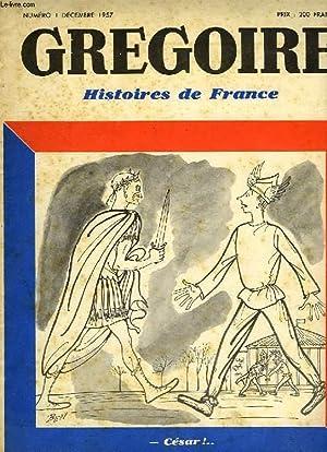 GREGOIRE, HISTOIRES DE FRANCE, N° 1, DEC. 1957: COLLECTIF
