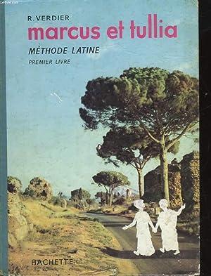 MARCUS ET TULLIA - METHODE LATINE -: VERDIER ROGER