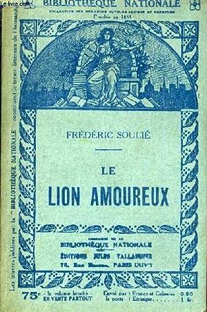 LE LION AMOUREUX.: FREDERIC SOULIE