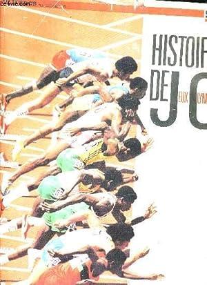 HISTOIRES DES JEUX OLYMPIQUES - SUD OUEST DOSSIER DU QUOTIDIEN - 92 ANS DE FOLLES OLYMPIADES.: ...