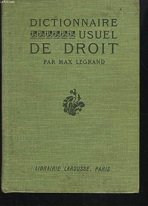 DICTIONNAIRE USUEL DE DROIT.: MAX LEGRAND